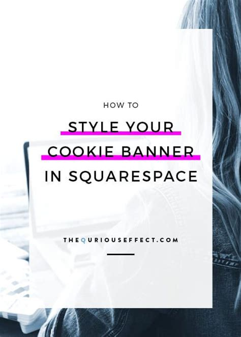 How to Style Your Squarespace Cookie Banner | Web design