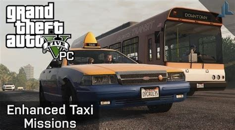 Enhanced Taxi Missions [