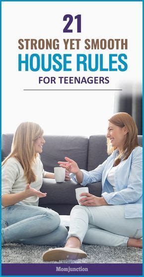 21 Strong Yet Smooth House Rules For Teenagers